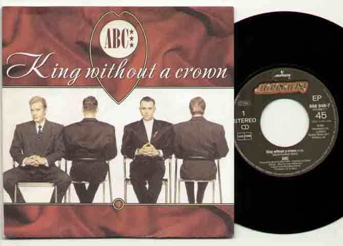 Abc King+Without+A+Crown 7''