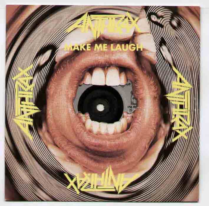 Anthrax - Make Me Laugh Album