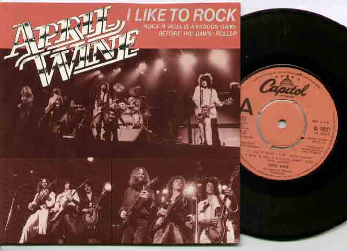 April Wine I+Like+To+Rock 7''