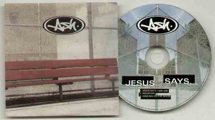 Ash - Jesus Says ( 3 Track Promo Issue Special Cover )