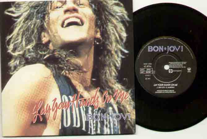Bon Jovi Lay+Your+Hands+On+Me 7''