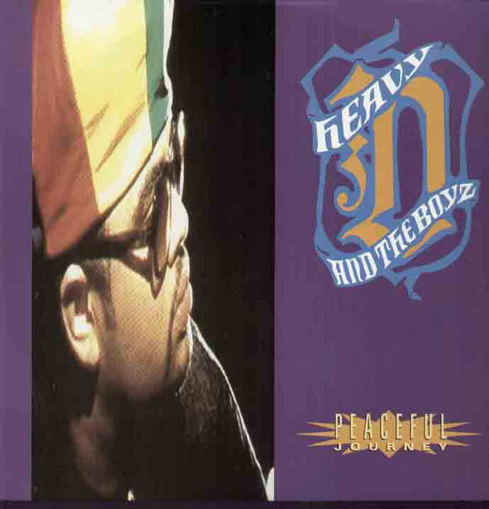 HEAVY D AND THE BOYZ - PEACEFUL JOURNEY - Maxi 45T