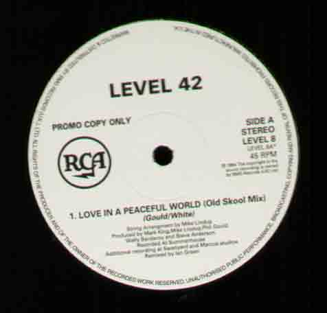 Love In A Peaceful World - Level 42