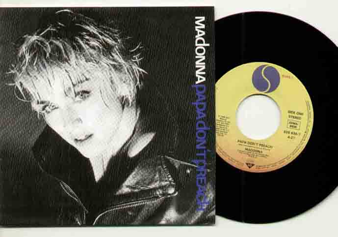 Madonna - Papa Dont Preach ( Pressed In Germany )