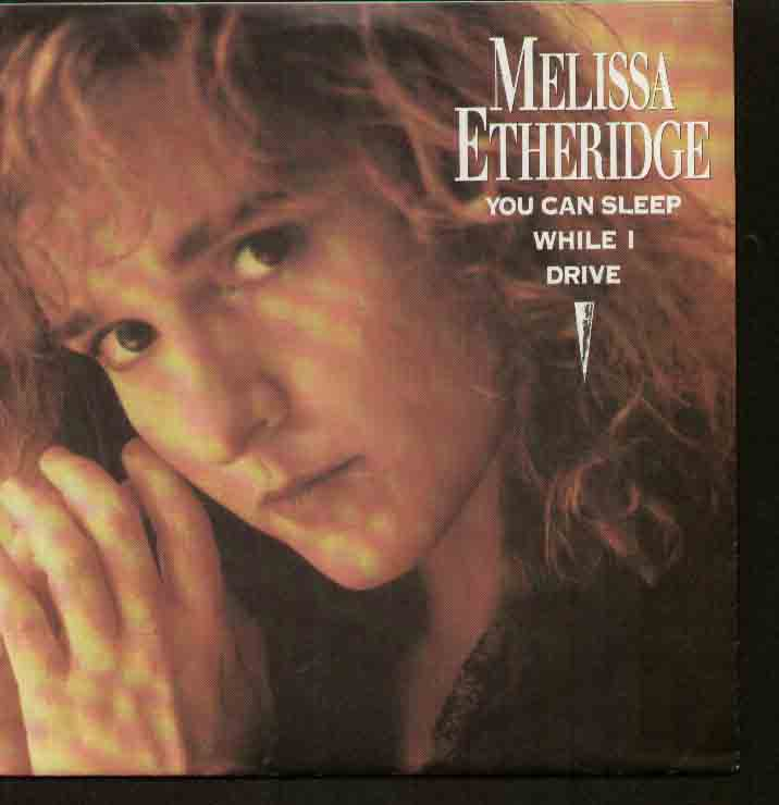 Melissa Etheridge - You Can Sleep I Drive