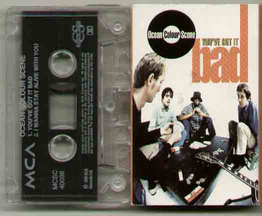 Ocean Colour Scene You've+Got+It+Bad CASSETTE