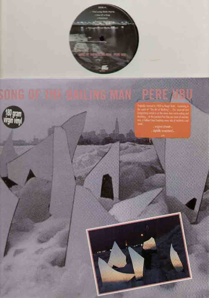 Pere Ubu Song+Of+The+Bailing+Man LP