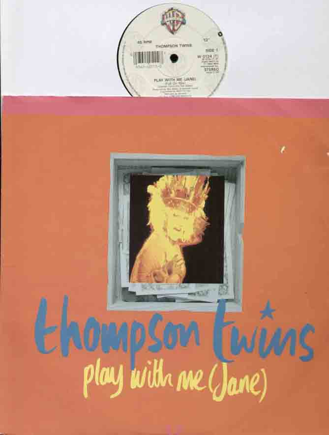 Thompson Twins Play+With+Me 12''