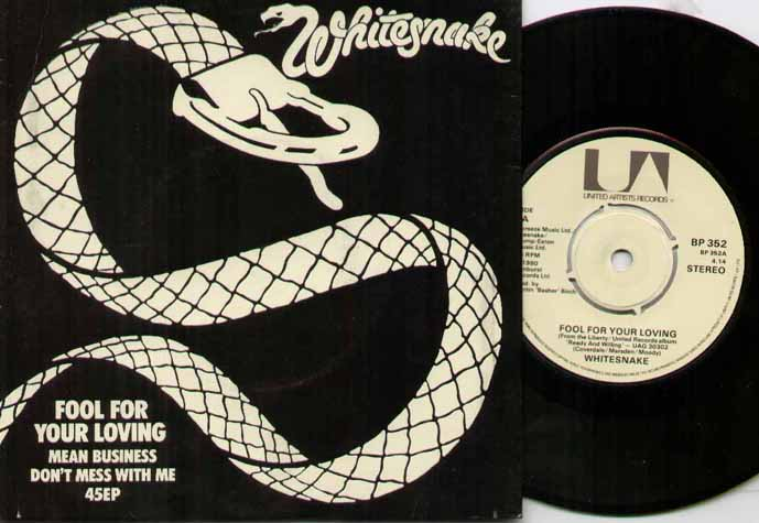 WHITESNAKE - FOOL FOR YOUR LOVING - glow in the dark sleeve - 45T (SP 2 titres)