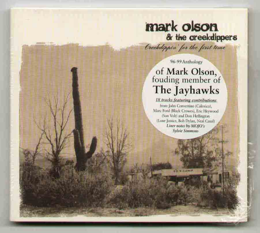 Mark Olson &amp; The Creekdippers - Creek Dippin For The First Time