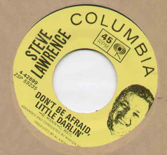 Steve Lawrence Don't+Be+Afraid+Little+Darlin 7''