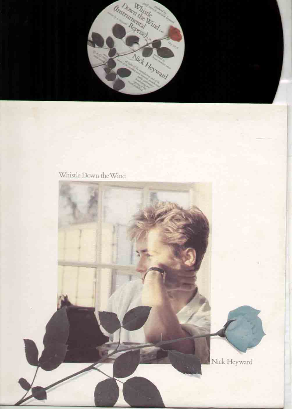 NICK HEYWARD - Whistle Down The Wind New Unplayed Hard To Find In Such Condition 3 Trk With Instrumental Reprise -  - 12 inch 45 rpm