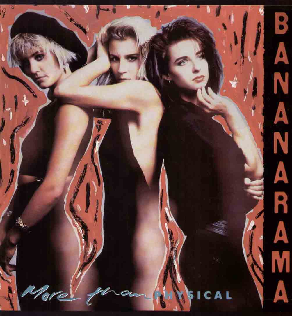 "BANANARAMA - More Than Physical Garage Mix 8:45/dub 4:58/7"" Mix 3:23"
