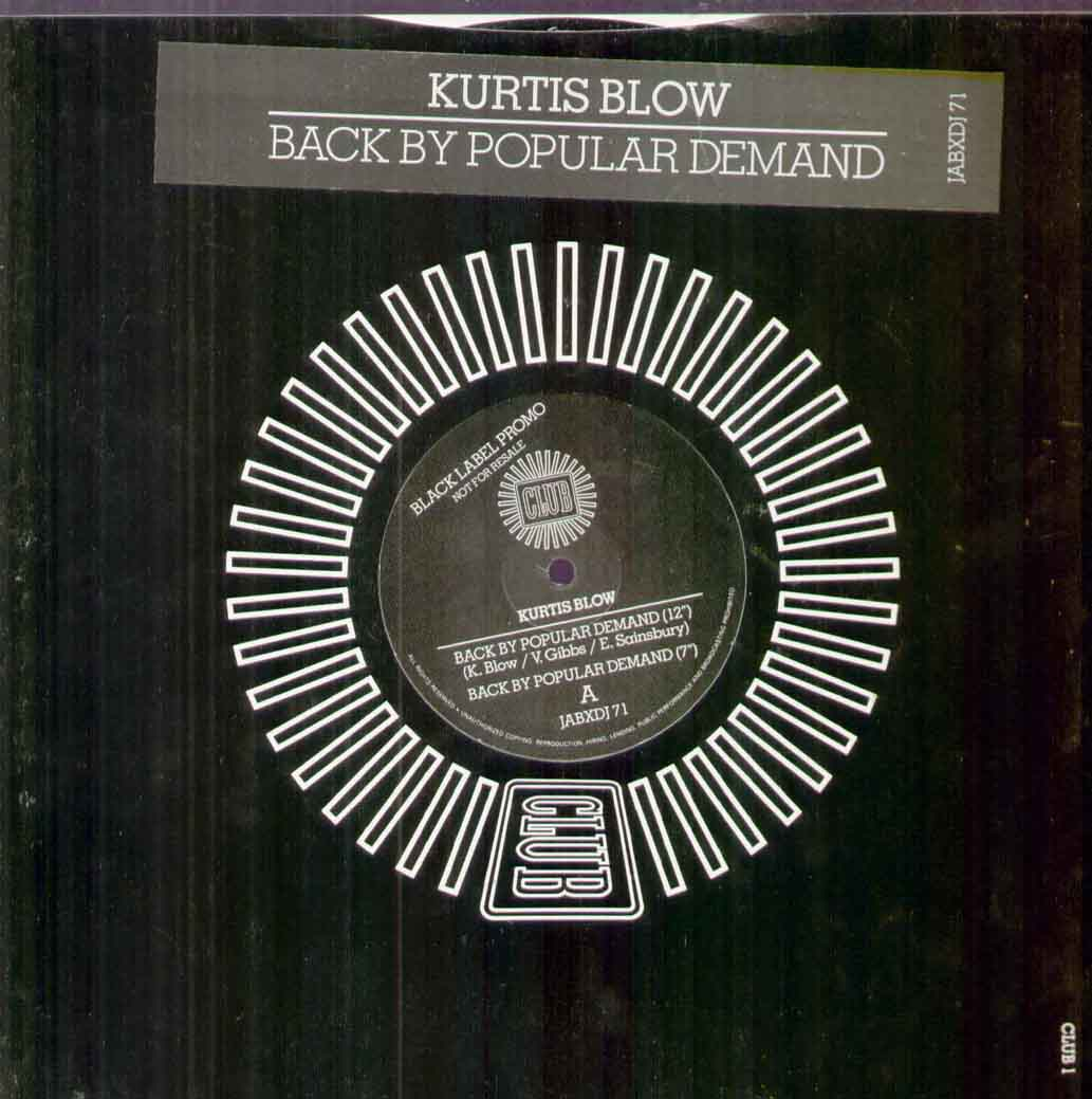 Kurtis Blow - Back By Popular Demand EP