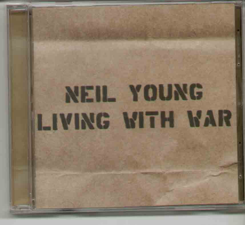 Neil Young - Living With The War