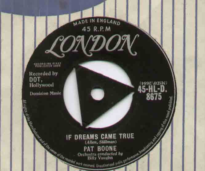 Pat Boone If+Dreams+Came+True 7''