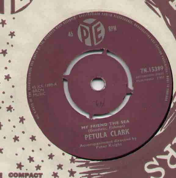 Petula Clark My+Friend+The+Sea 7''