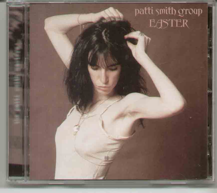 Easter - PATTI SMITH