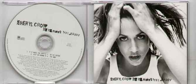 Sheryl Crow If+It+Makes+You+Happy CD