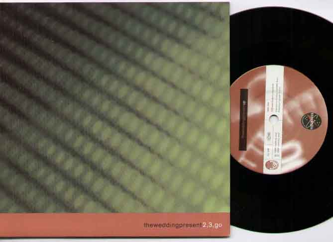 Wedding Present 23 Go 7''