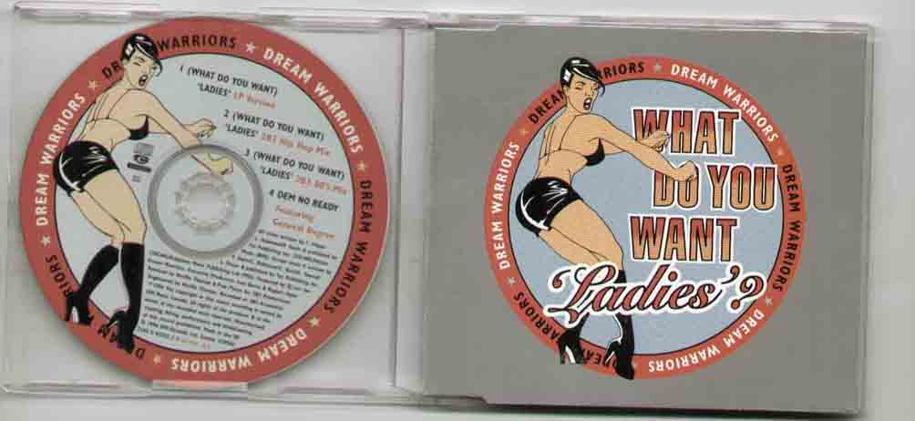 DREAM WARRIORS - WHAT DO YOU WANT LADIES - CD