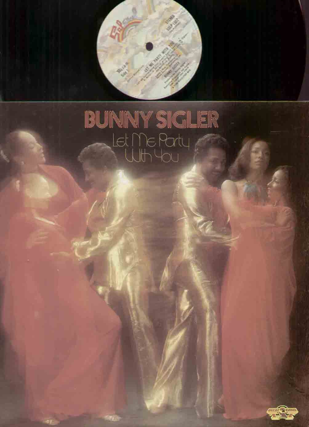 Bunny Sigler Let+Me+Party+With+You LP