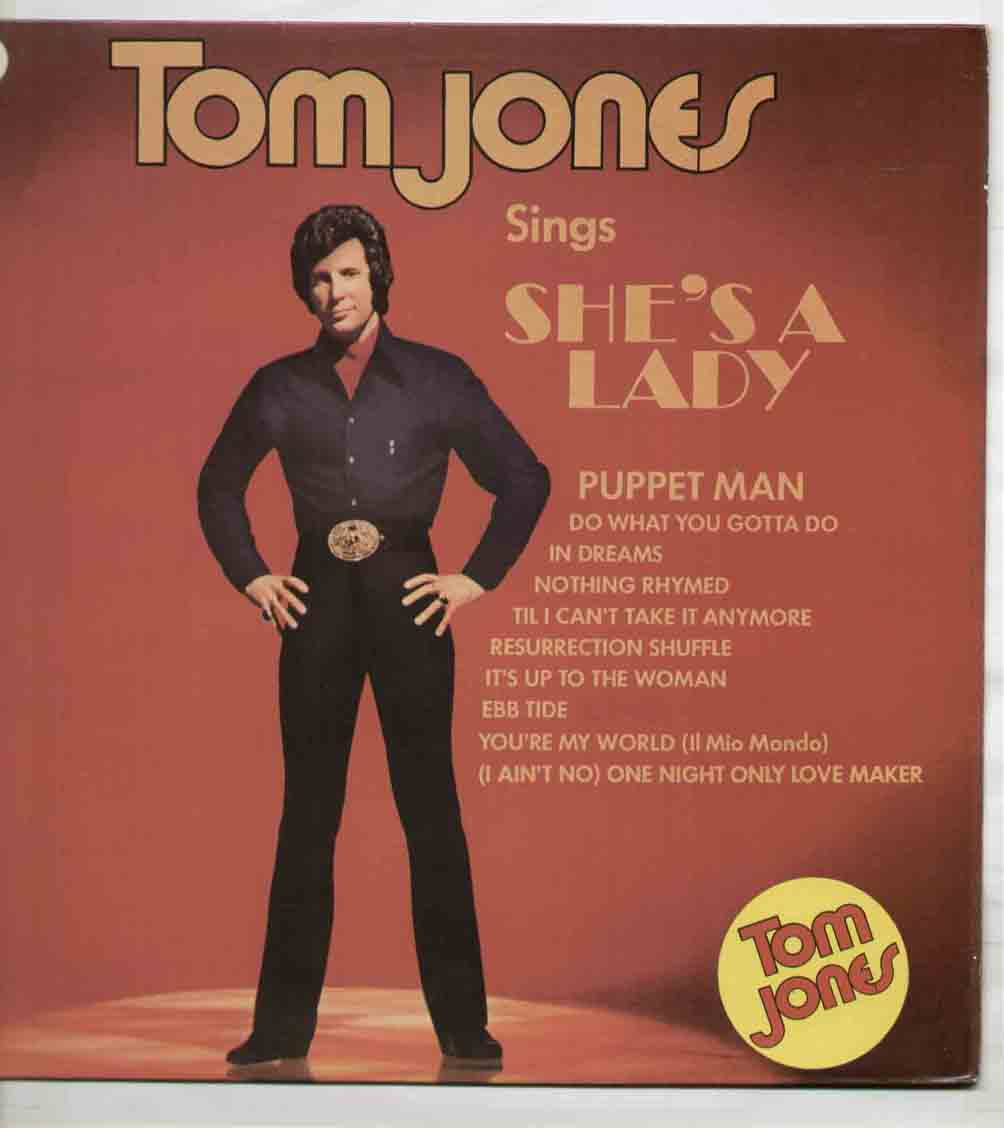 Sings She's A Lady - Tom Jones