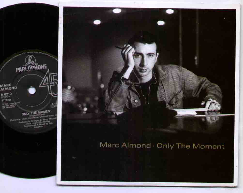Marc Almond Only+The+Moment 7''