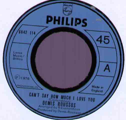Demis Roussos Can't+Say+How+Much+I+Love+You 7''