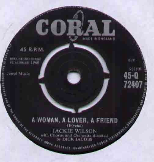 Jackie Wilson A+Woman+A+Lover+A+Friend 7''