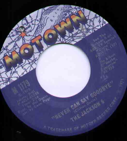Jackson 5 Never+Can+Say+Goodbye 7''