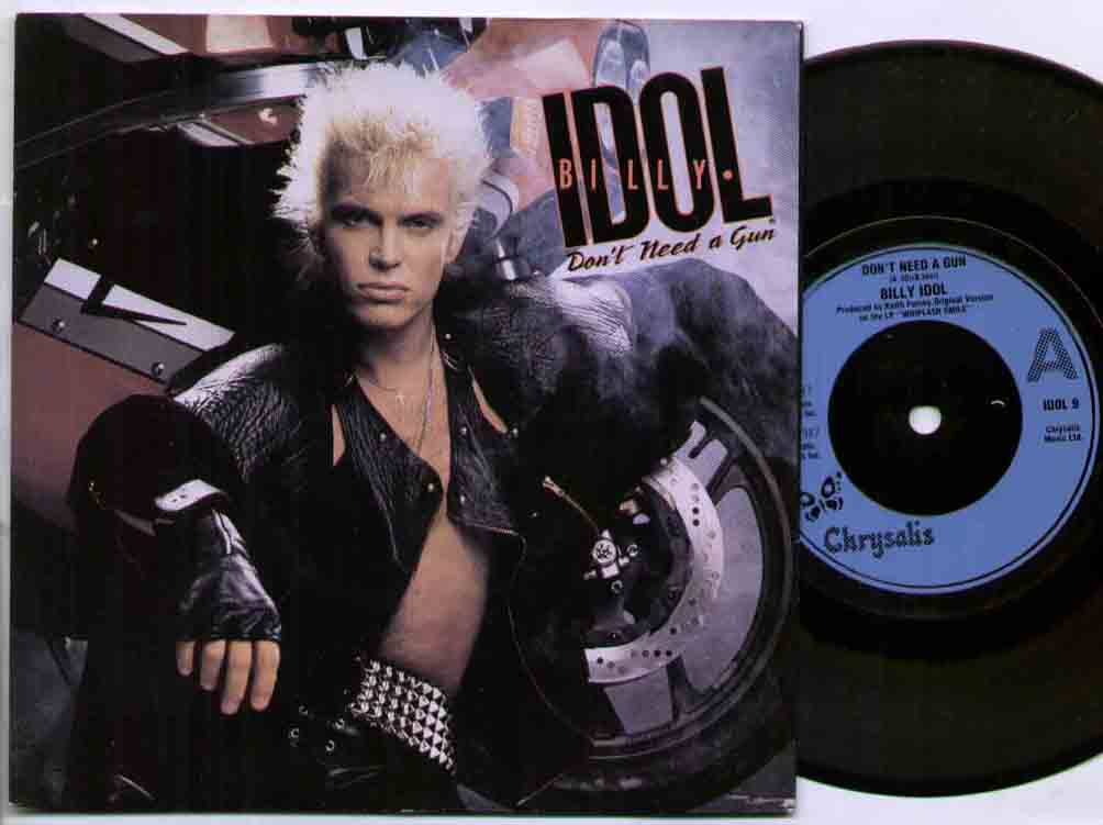Billy Idol Don't+Need+A+Gun 7''