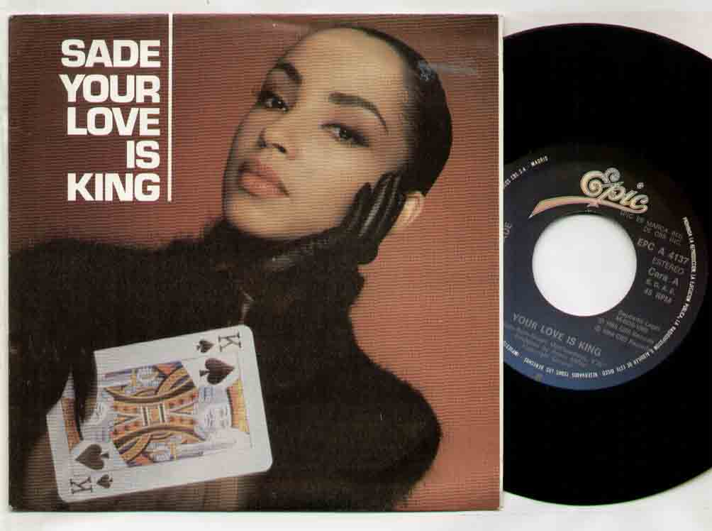 Sade Your+Love+Is+King 7''