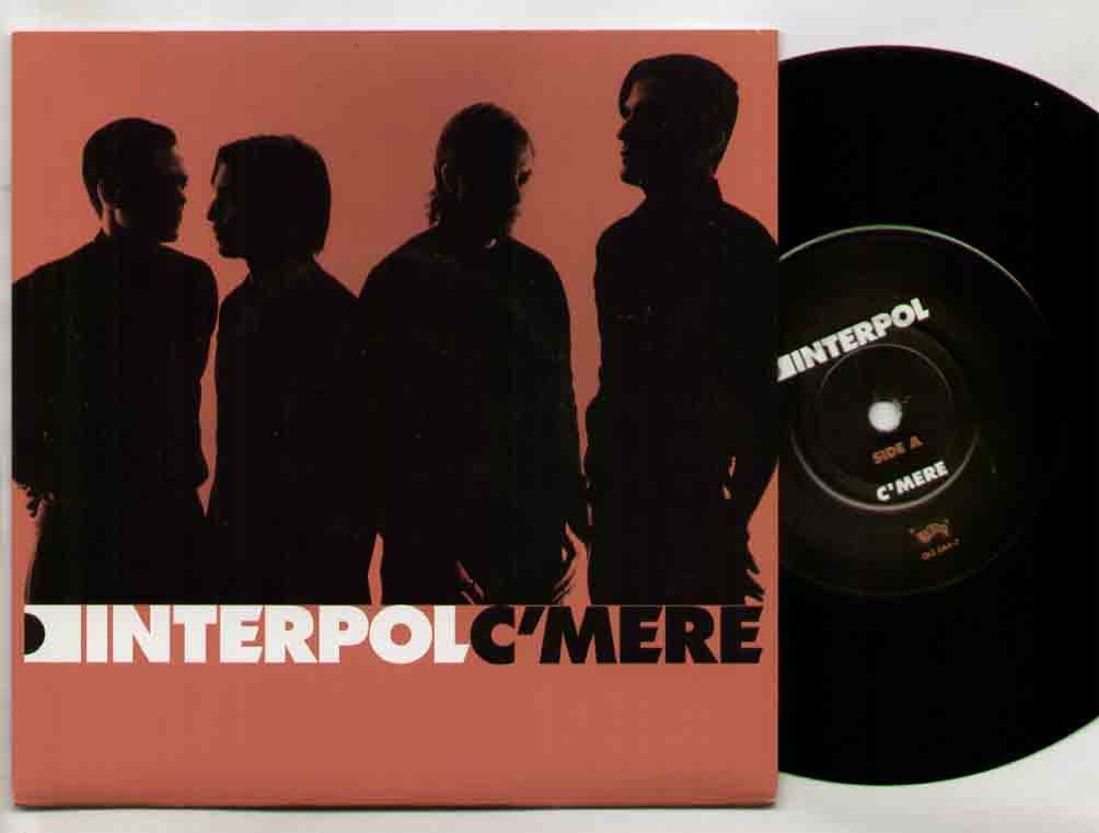 Interpol C'mere 7''