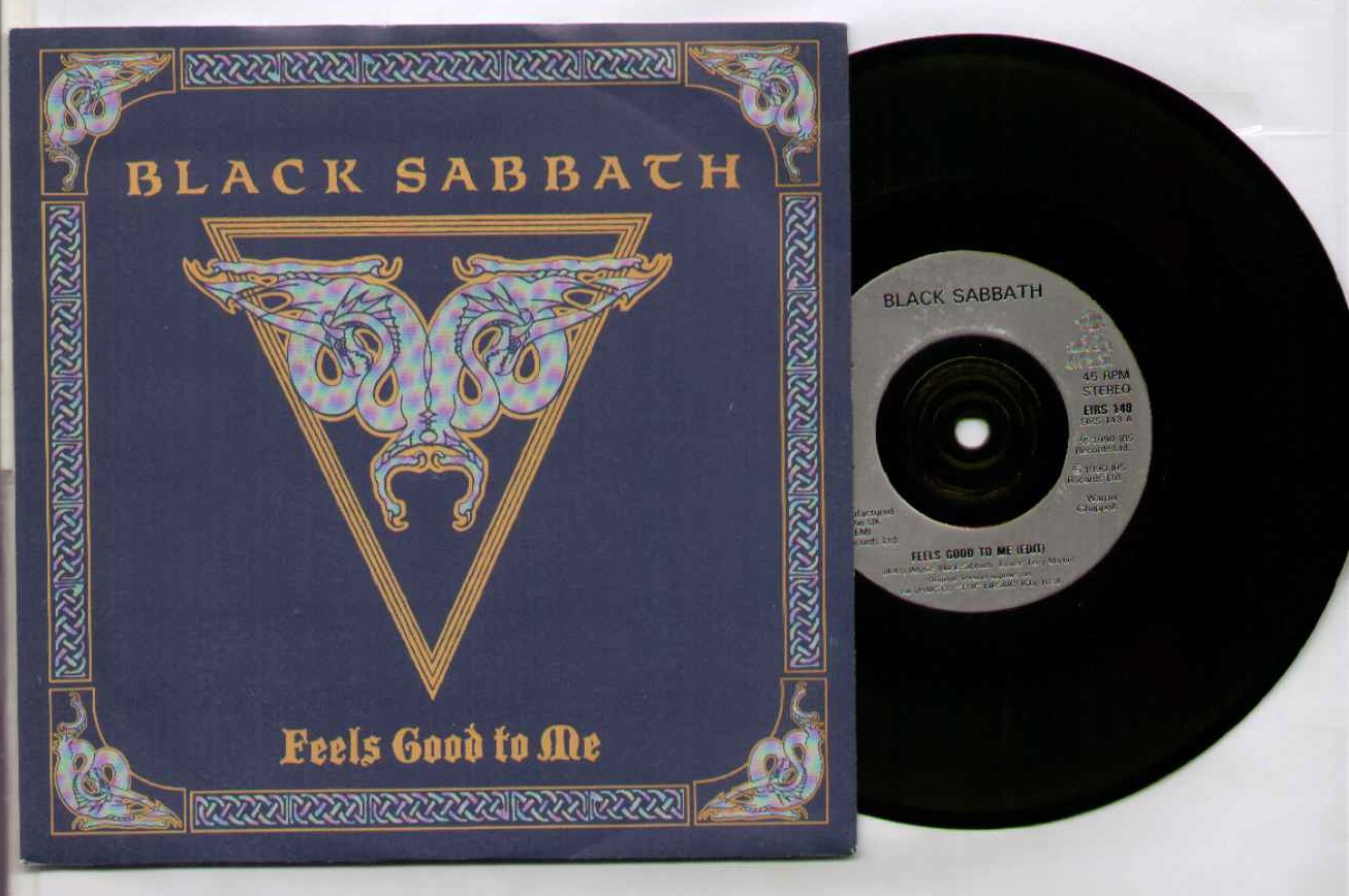 Black Sabbath Feels+Good+To+Me 7''