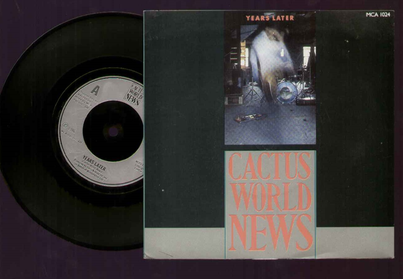 Cactus World News Years+Later 7''