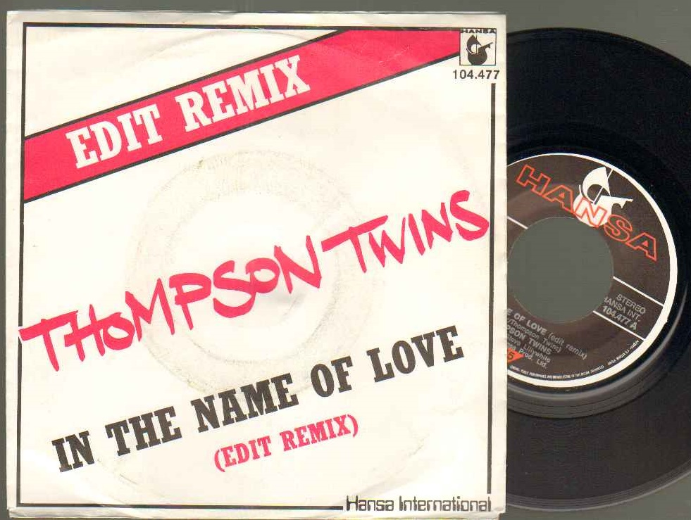 IN THE NAME OF LOVE - german issue edit remix