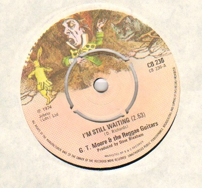 GT MOORE AND THE REGGAE GUITARS - I'M STILL WAITING - 7inch (SP)