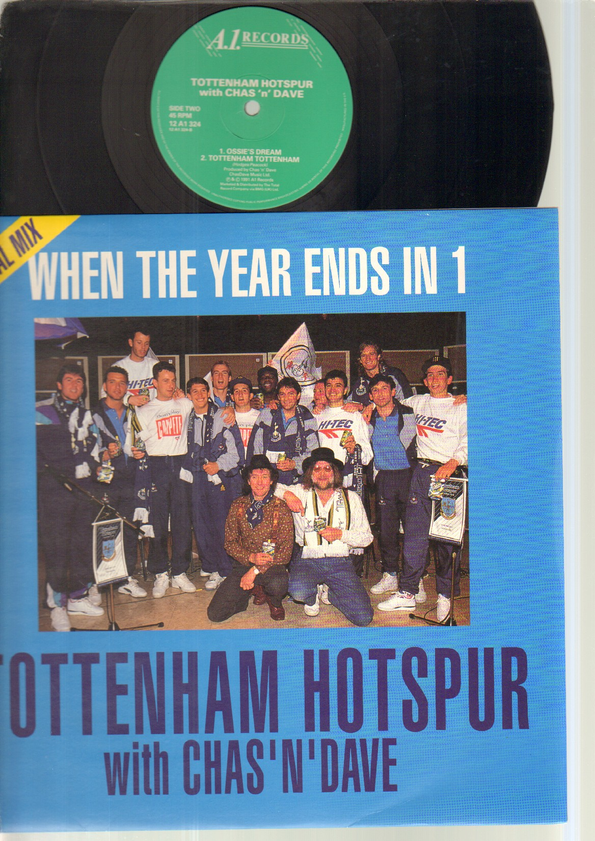 TOTTENHAM HOTSPUR WITH CHAS N DAVE - When The Year Ends In 1 - Maxi 45T