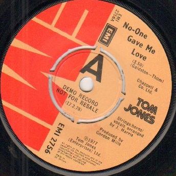 TOM JONES - NO ONE GAVE ME LOVE - demo issue - 45T (SP 2 titres)