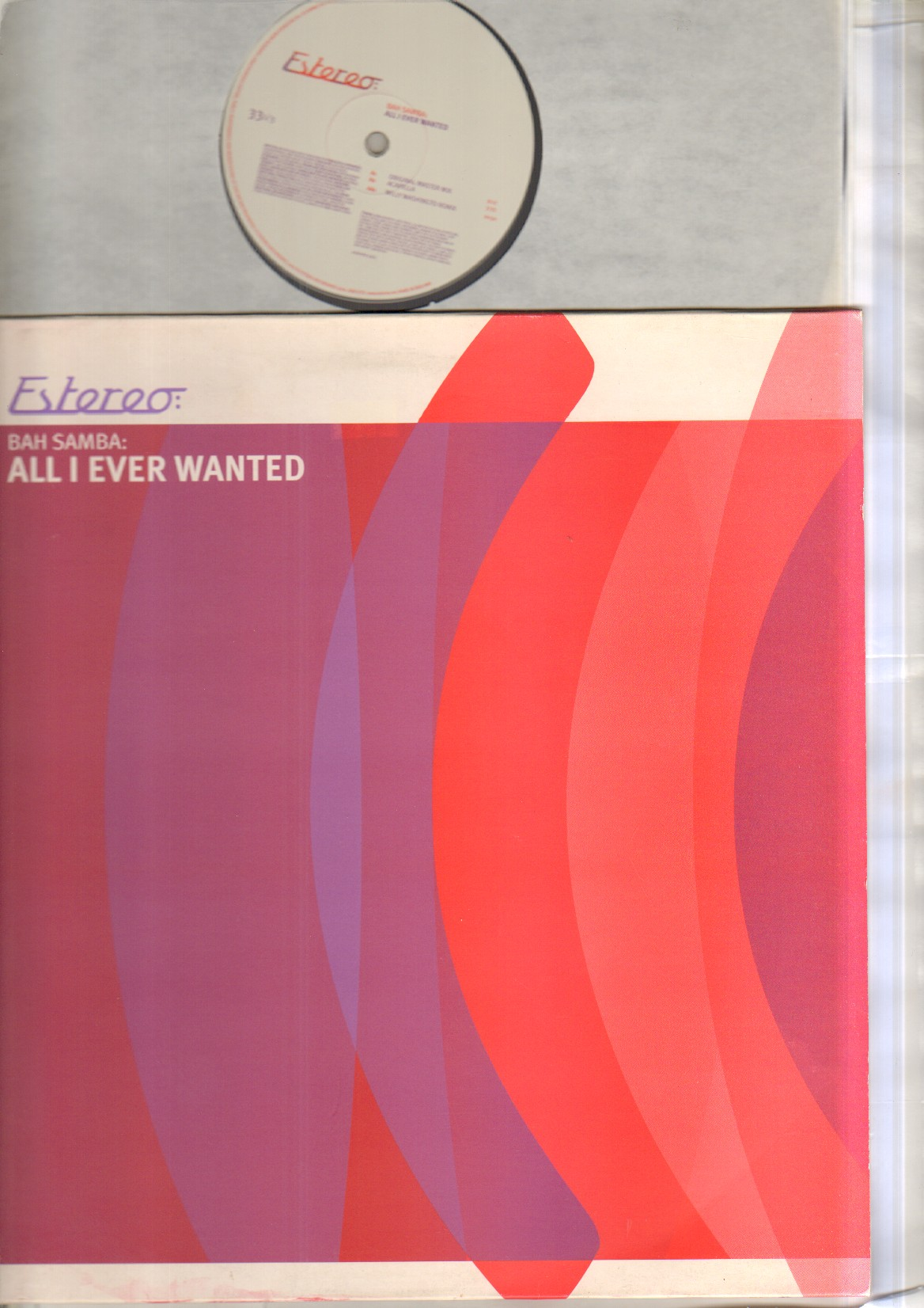 BAH SAMBA - ALL I EVER WANTED - 12 inch 45 rpm