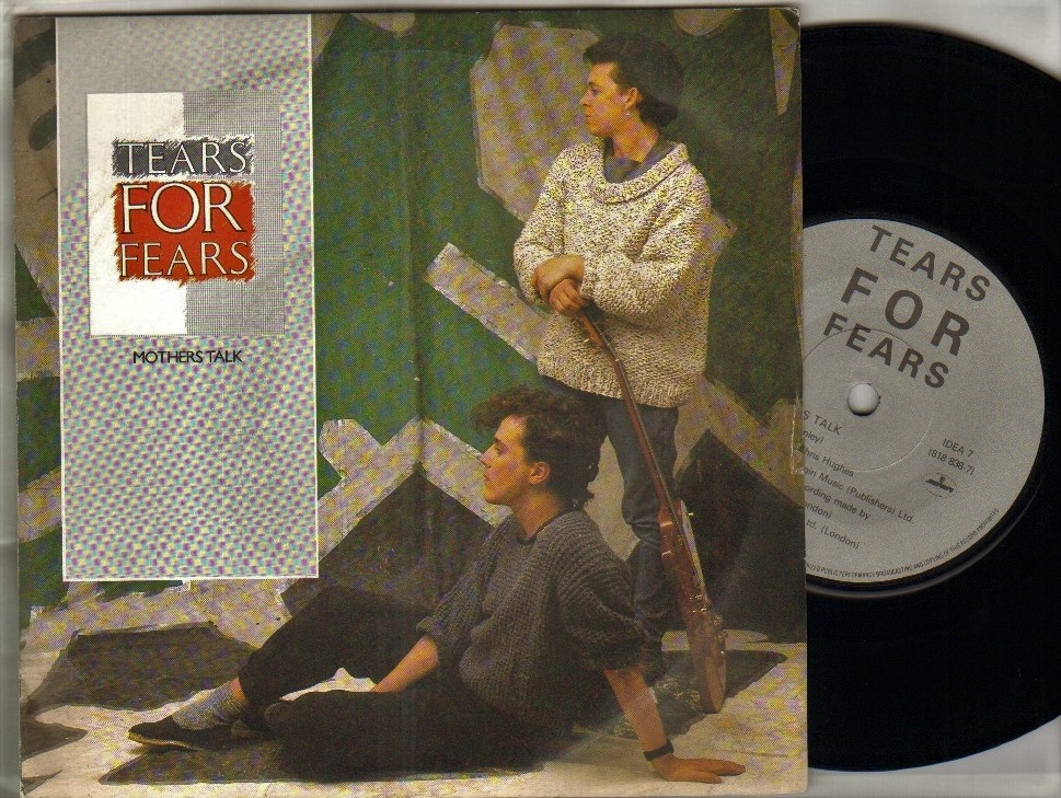 TEARS FOR FEARS - MOTHERS TALK - 1984 7 inch - 45T (SP 2 titres)