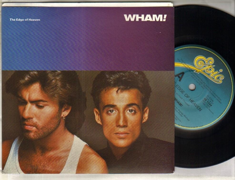 WHAM - EDGE OF HEAVEN b/w wham rap 86 - 45T (SP 2 titres)