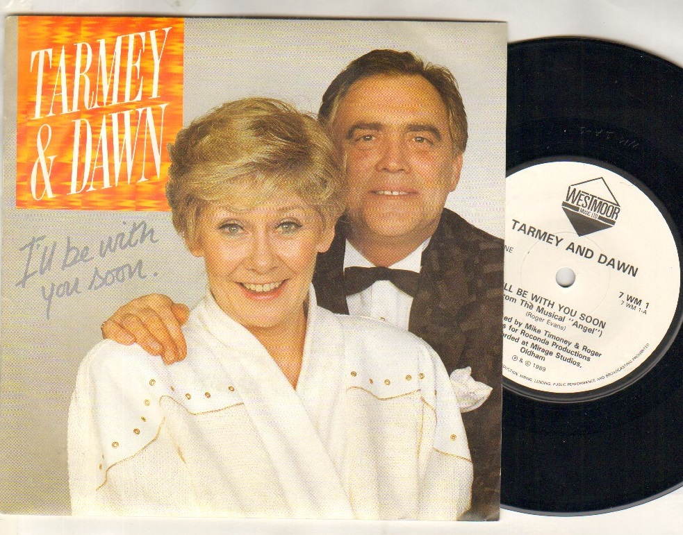 TARMEY AND DAWN - I'LL BE WITH YOU SOON - 45T (SP 2 titres)