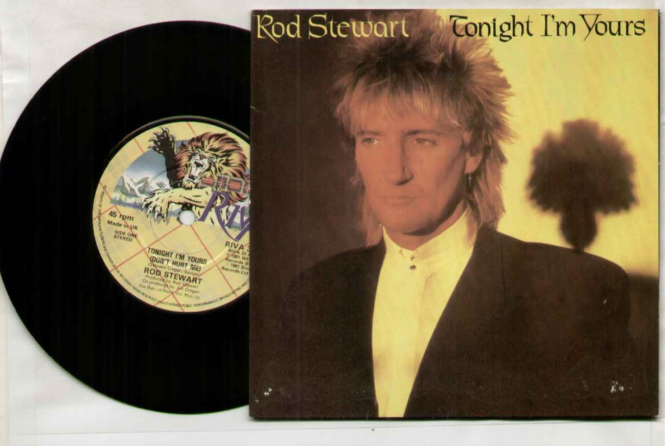 ROD STEWART - TONIGHT I'M YOURS - 45T (SP 2 titres)