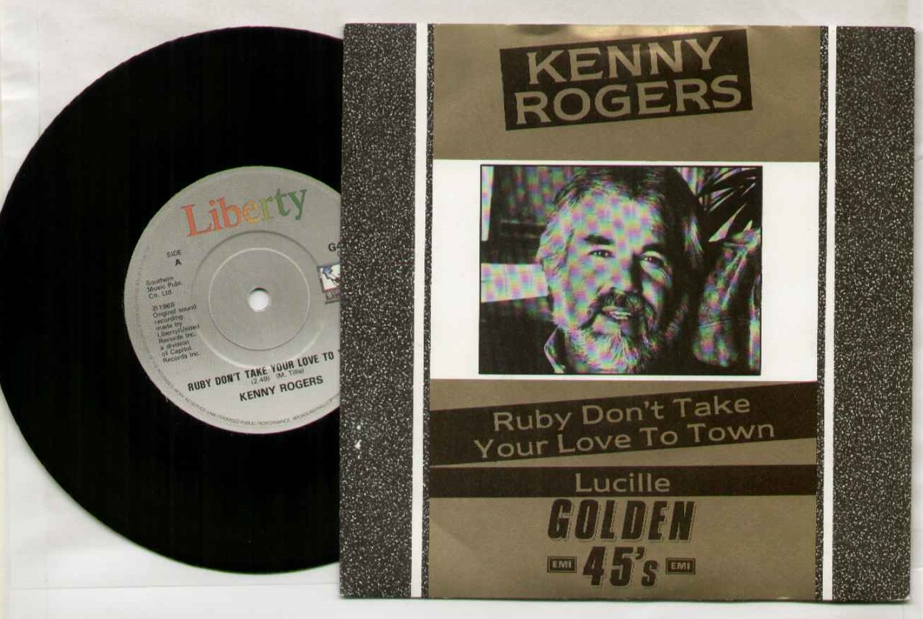 Kenny Rogers - Ruby Don't Take Your Love To Town / Lucille
